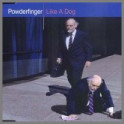 Like A Dog by Powderfinger