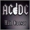 Hail Caesar by AC/DC