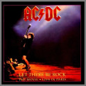 Let There Be Rock The Movie - Live In Paris by AC/DC