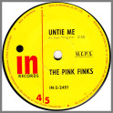 Untie Me B/W Nowhere To Run by The Pink Finks