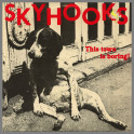 This Town Is Boring B/W Is This TooMuch Or What!! by Skyhooks