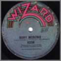 Bony Moronie B/W Rocking Gypsy King by Hush