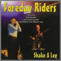 Shake A Leg by The Foreday Riders