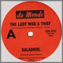 The Lady Was A Thief B/W Girl Of Seventeen by Galadriel