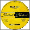 Dream Baby B/W You Don't Live Twice by Billy Thorpe
