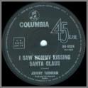 I Saw Mommy Kissing Santa Claus B/W The Little Boy That Santa Claus Forgot by John Farnham