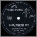 Baby, Without You B/W That's Old Fashioned by John Farnham