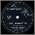 Baby, Without You B/W That's Old Fashioned by Allison Durbin