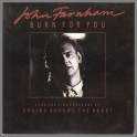 Burn For You B/W Chains Around My Heart by John Farnham