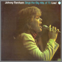 Johnny Farnham Sings The Big Hits Of '73 Live! by John Farnham