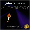 Anthology 1 Greatest Hits 1986 - 1997 by John Farnham