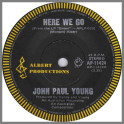 Here We Go B/W Shake That Thing by John Paul Young