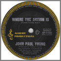 Where The Action Is by John Paul Young