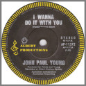 I Wanna Do It With You by John Paul Young