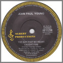 The Day That My Heart Caught Fire B/W Lazy Days by John Paul Young