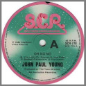 Oh No No B/W You Can Do Anything by John Paul Young