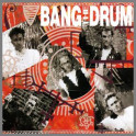 Bang The Drum by Bang The Drum