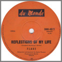 Reflections Of My Life B/W Teach Me How To Fly by Flake