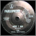 Here I Am B/W Shake Me, Wake Me by The Virgil Brothers