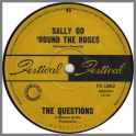 Sally Go 'Round The Roses B/W Hey Gyp (Dig The Slowness) by The Questions