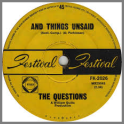 And Things Unsaid B/W I Can't Hear You by The Questions