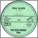 Trail Blazer B/W On The Town by The Dave Bridge Quartet / The Dave Bridge Trio