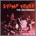 Stomp Fever by The Denvermen