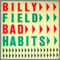Bad Habits by Billy Field