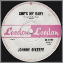 She's My Baby by Johnny O'Keefe