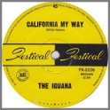 California My Way B/W Mary Go Round by The Iguana