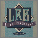 Get Lucky by  Little River Band