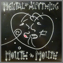 Mouth To Mouth by Mental As Anything