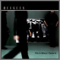 This Is Where I Came In by The Bee Gees