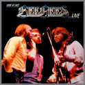 Here At Last... Bee Gees... Live by The Bee Gees