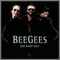 One Night Only by The Bee Gees