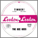 Timber! B/W Take Hold Of That Star by The Bee Gees