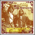 Don't Forget To Remember by The Bee Gees