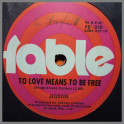 To Love Means To Be Free B/W Marilyn Jones by Jigsaw