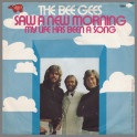 Saw A New Morning by The Bee Gees