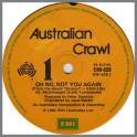 Oh No Not You Again/Lakeside by Australian Crawl