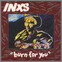 Burn For You by INXS