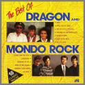 The Best Of Dragon and Mondo Rock by Dragon