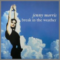 Break In the Weather by Jenny Morris