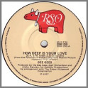 How Deep Is Your Love by The Bee Gees