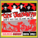 Don't Put The Blame On Me B/W The Logan Girls by The Johnnys