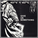 Give Us Something by Spy Vs Spy