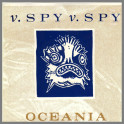 Oceania B/W Take It Or Leave It by Spy Vs Spy