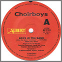 Boys In The Band B/W Bought And Paid For by Choirboys