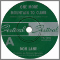 One More Mountain To Climb B/W If We Only Have Love by Don Lane