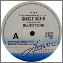 Single Again B/W Keep On Dancing by Bluestone